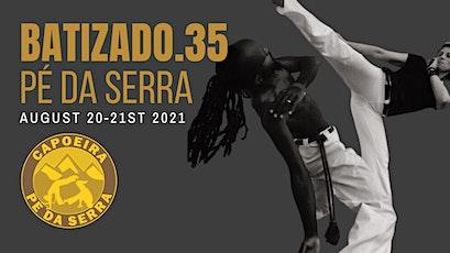 Capoeira Pé da Serra Batizado 35 tickets