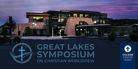 Great Lakes Symposium on Christian Worldview tickets
