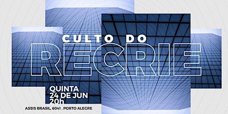 CULTO DO RECRIE QUINTA 20H _ Bola de Neve Porto Alegre ingressos