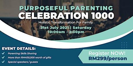 Purposeful Parenting Celebration 1000 (Early Bird) tickets