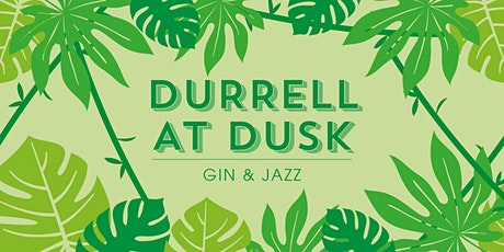 Durrell at Dusk – Gin & Jazz tickets