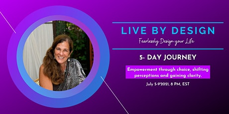 LIVE BY DESIGN: FEARLESSLY DESIGN YOUR FUTURE tickets