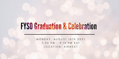 FYSO Graduation & Celebration tickets