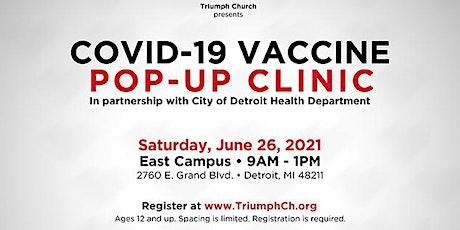 Triumph Church COVID-19 Vaccination Pop-Up (Sat., June 26th) tickets