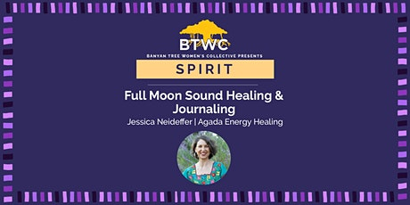 Full Moon Sound Healing and Journaling tickets