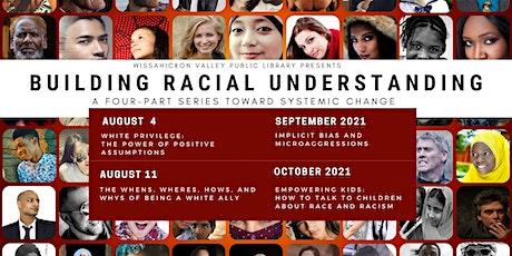 Building Racial Understanding: Part 1- White Privilege tickets