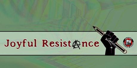 Joyful Resistance tickets