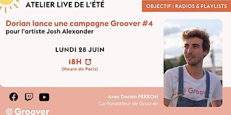 Atelier Live - Dorian envoie une campagne Groover aux playlists & radios #4 ingressos