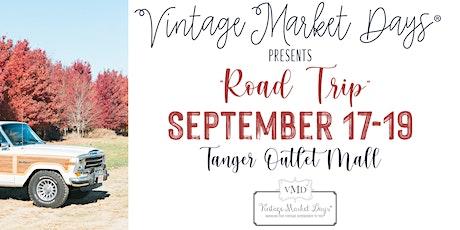 "Vintage Market Days of Charleston presents ""Road Trip"" tickets"