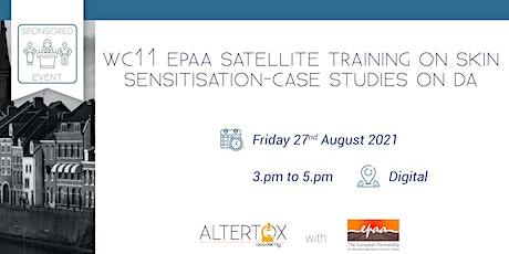WC11 EPAA satellite training on skin sensitisation-Case studies on DA Tickets