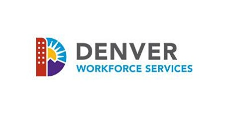 Partnering with Denver Workforce Services tickets