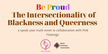BE PROUD: The Intersectionality of Blackness and Queerness tickets