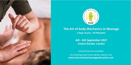 The Art of Body Mechanics in Massage course - 10 CPD points tickets