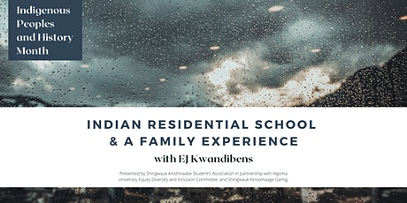 Indian Residential School & A Family Experience with EJ Kwandibens tickets
