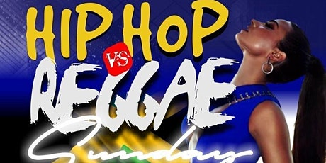 Hip Hop Vs Reggae Sunday's tickets