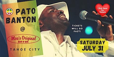 Pato Banton Live  @ Moe's BBQ Tahoe City tickets