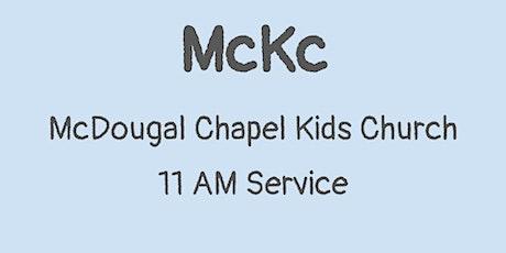 June 27 - McKc (McDougal Chapel Kids Church) tickets