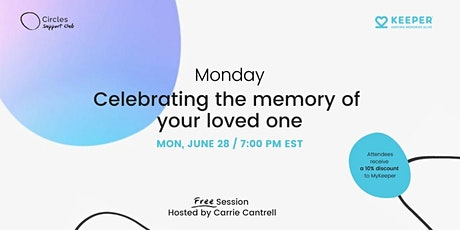 Celebrating the memory of your loved one tickets