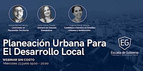 Planeación Urbana para el Desarrollo Local entradas