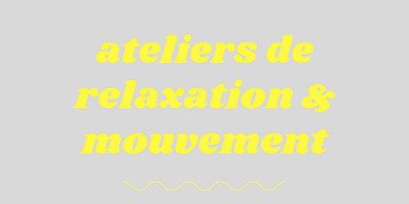 Ateliers relaxation et mouvement billets