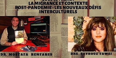 LA MIGRANCE ET CONTEXTE POST-PANDÉMIE : LES NOUVEAUX DÉFIS INTERCULTURELS tickets