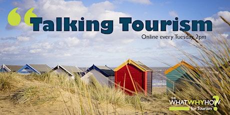 Talking Tourism tickets