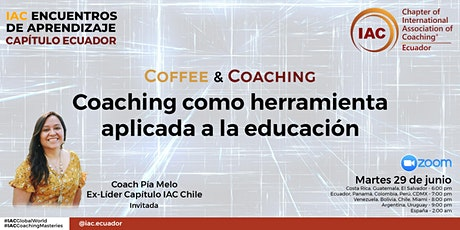 COFFEE & COACHING - Coaching como herramienta aplicada a la educación entradas