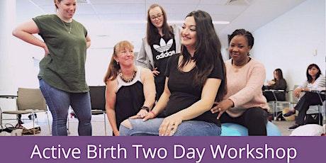 Active Birth Two Day Workshop Brisbane tickets