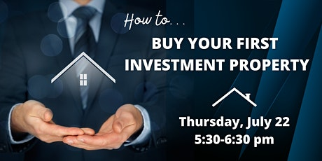 How to Buy Your First Investment Property tickets