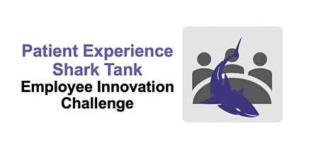Patient Experience Shark Tank Competition Finale tickets