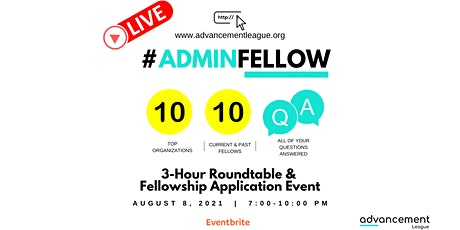 #ADMINFELLOW LIVE: ROUNDTABLE & APPLICATION EVENT tickets
