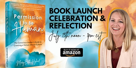 Permission to Be Human: Book Launch Celebration + Reflection tickets
