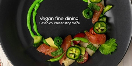 Vegan fine dining | Seven course tasting menu with live music tickets