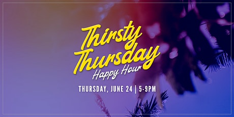 Thirsty Thursday Happy Hour tickets