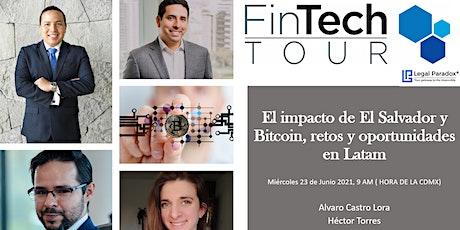 FinTech Tour   El impacto de El Salvador y Bitcoin, retos y oportunidades tickets