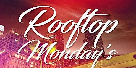 RoofTop Mondays @ Vango Lounge June 28th 5pm-2am tickets
