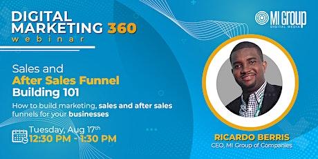 Digital Marketing 360 Webinar - Sales and After Sales Funnel Building 101 tickets