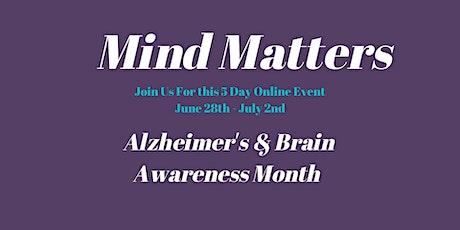 Mind Matters: Alzheimer's and Brain Awareness Month tickets