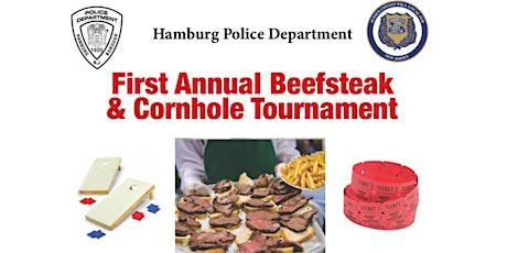 Hamburg Police Department  First Annual Beefsteak and Cornhole Tournament tickets