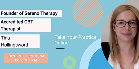 Take Your Practice Online- Save Time & Earn More tickets