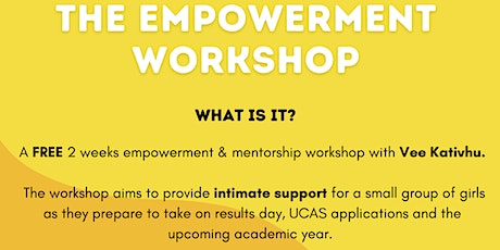 Empowered By Vee : The Empowerment Workshop Tickets
