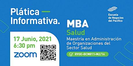 Plática Informativa del MBA Salud boletos