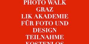 Kostenloser PHOTOWALK GRAZ der LIK Akademie für Foto...