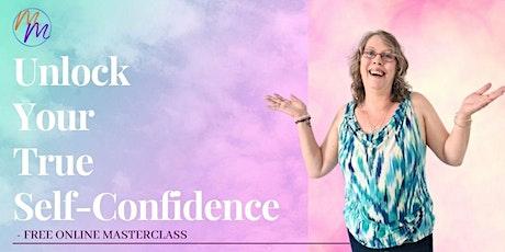 Unlock Your True Self-Confidence tickets