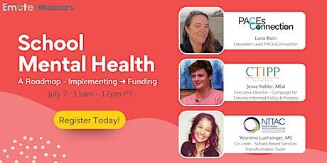 School Mental Health - From Implementing ➜ Funding ingressos