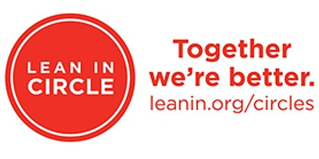 WPAFB Lean-In Circle - First Thursday of the Month tickets