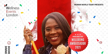 Woman World Today Wellness Event London (W.E.L )Expo & Awards tickets