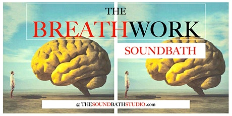The BREATHWORK SoundBath tickets