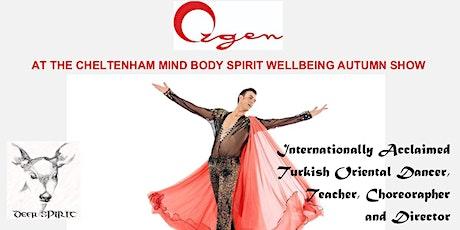 Ozgen at the Cheltenham Mind Body Spirit Wellbeing Show tickets