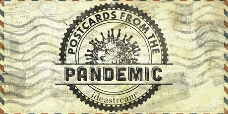 SATURDAY:  Postcards from the Pandemic tickets